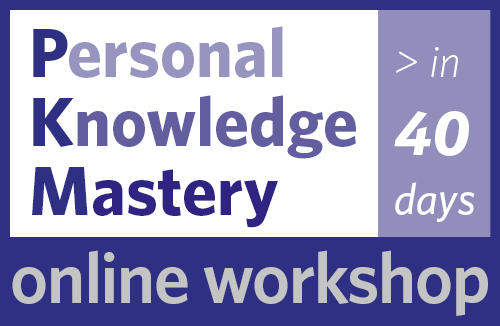 Personal Knowledge Mastery — PKM in 40 Days
