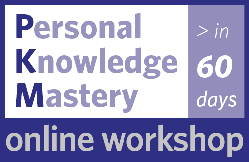 Personal Knowledge Mastery — PKM in 60 Days