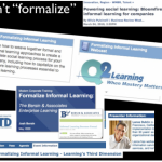 Formalized informal learning: a blend we don't need