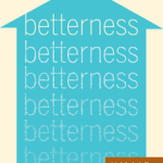 Betterness: Review