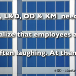 Employees are often laughing