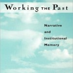 Working the Past – Review