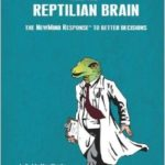 Medicine, Mistakes and the Reptilian Brain