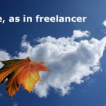 Freelancing means freedom