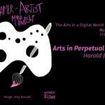 the arts in perpetual beta